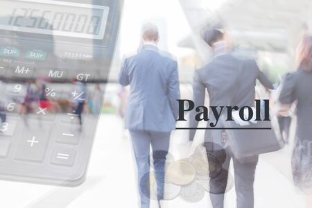 payroll: blur motion professional businessmen, payroll, financial accounting concept Stock Photo