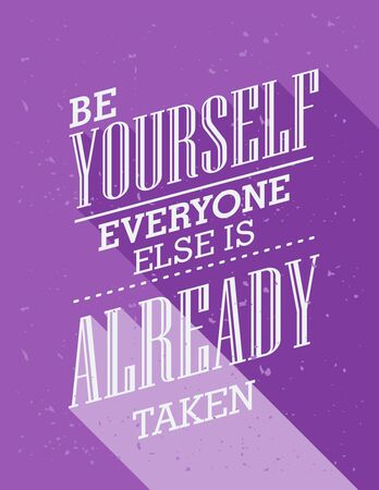 Inspirational quote. Be yourself everyone else is already taken. wise saying in square 向量圖像