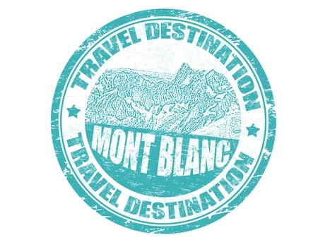 blanc: Grunge sello de goma con el texto destino del Mont Blanc en el interior, ilustraci�n vectorial