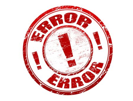 error: Red grunge rubber stamp with the text error written inside the stamp