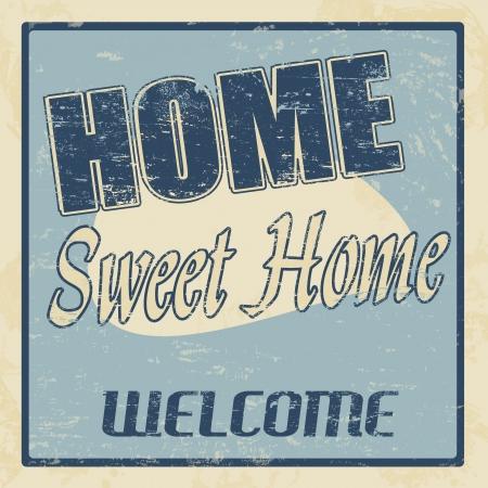 imperfections: Vintage home sweet home vintage retro grunge poster, illustrator