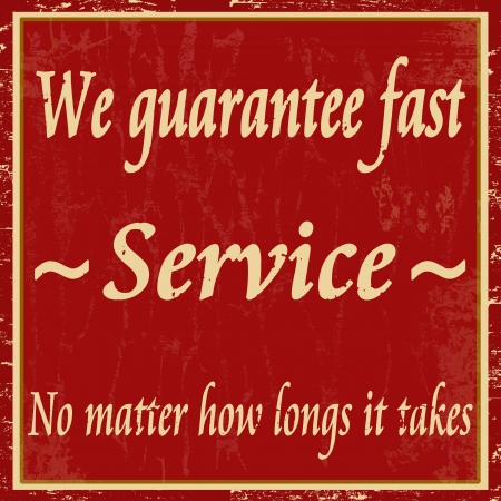 We guarantee fast service vintage grunge poster Stock Vector - 18207735