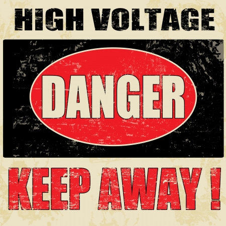 voltaje: Danger High Voltage vendimia grunge cartel, vector ilustrador