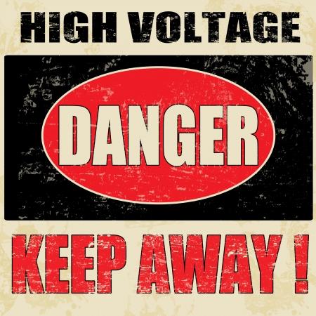 danger: Pericolo ad alta tensione vintage poster grunge, vettore illustratore