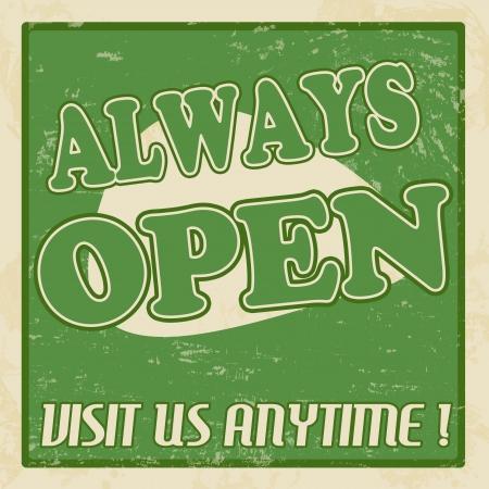 Always open vintage grunge poster, vector illustrator Stock Vector - 18504412