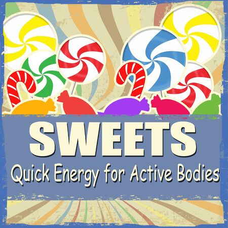 Sweets - quick energy for active bodies, vintage grunge poster Vector