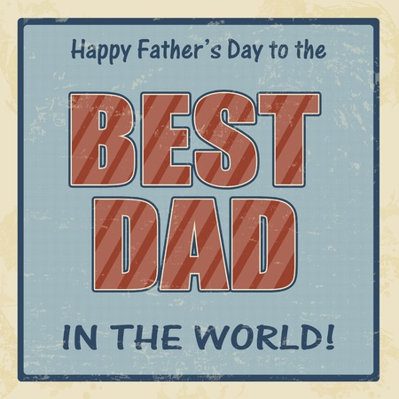 best dad: Happy fathers day card vintage retro poster