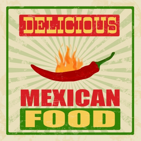 50s: Mexican food vintage grunge poster, vector illustration