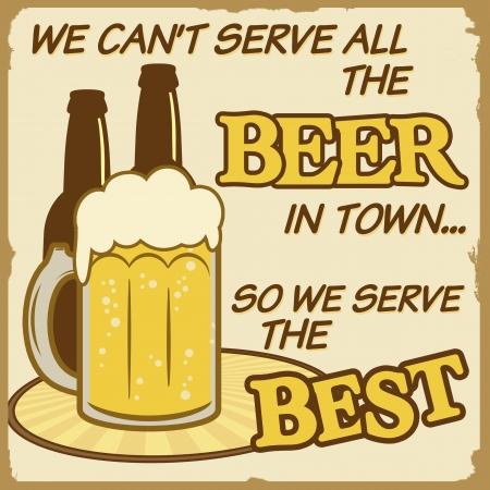 worn sign: No podemos servir a todo el cartel de �poca grunge cerveza, vector ilustrador