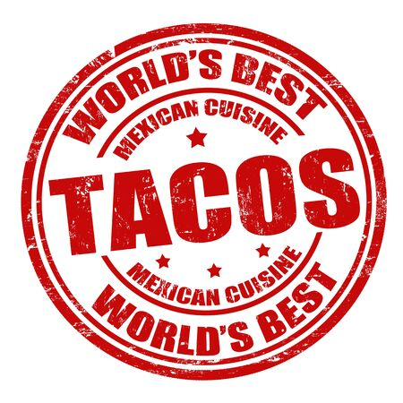 tacos: Tacos grunge rubber stamp on white background