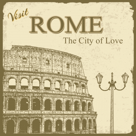 roma: Vintage touristic poster background - Visit  Rome the City of Love, illustration