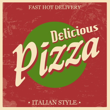 Retro Vintage Pizza poster with Grunge Effect, vector illustration Stock Vector - 20978232