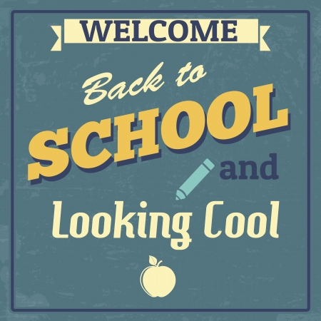 intermediate: Back to School and Looking Cool Design Poster in Vintage Style, vector illustration