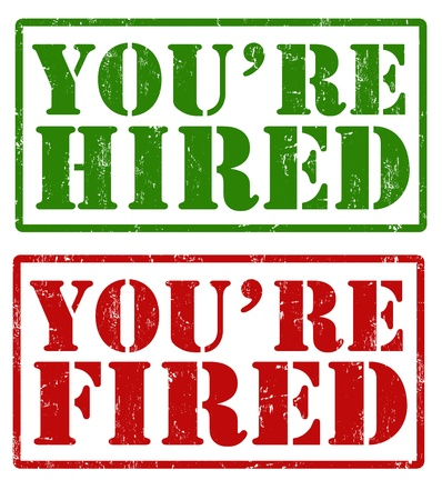 Greunge rubber stamps with text You're hired and You're fired written inside, vector illustration Stock Vector - 21635547