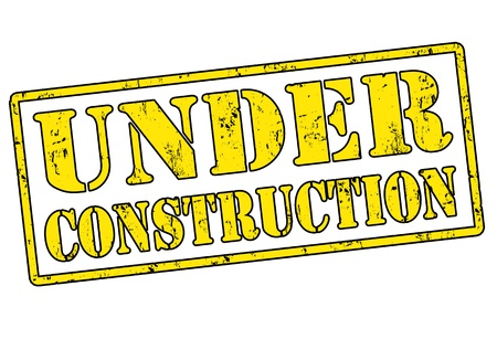 undeveloped: Under Construction grunge rubber stamp over a white background, vector illustration Illustration