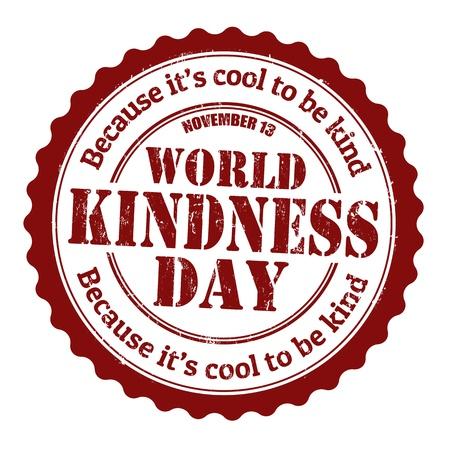 gentillesse: Journ�e du timbre en caoutchouc grunge de la bont� du monde, illustration vectorielle Illustration