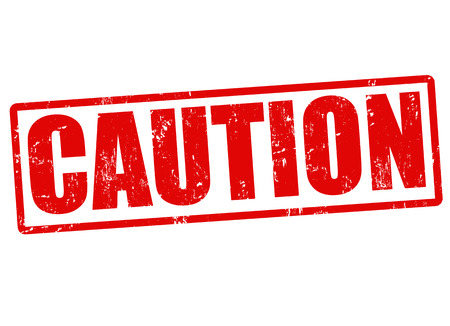 carefulness: Caution grunge rubber stamp, vector illustration Illustration