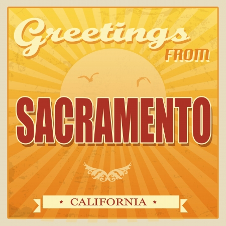 sacramento: Vintage Touristic Greeting Card - Sacramento, California, vector illustration