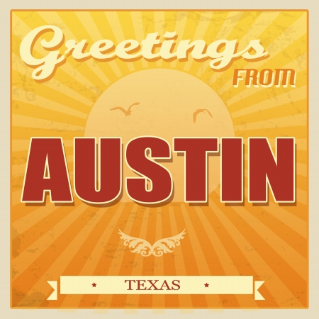 Vintage Touristic Greeting Card - Austin, Texas, vector illustration Vector