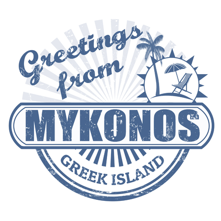 greek islands: Grunge rubber stamp with text Greetings from Mykonos greet island, illustration