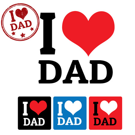 I love Dad sign and labels on white background, vector illustration Vector