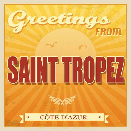 Vintage Touristic Greeting Card - Saint Tropez, Cote dAzur, vector illustration Vector