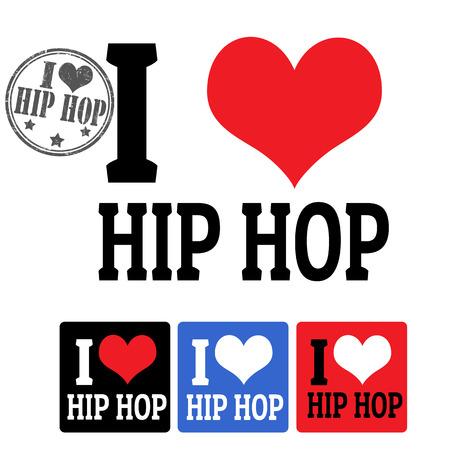 I love Hip Hop sign and labels on white background, vector illustration