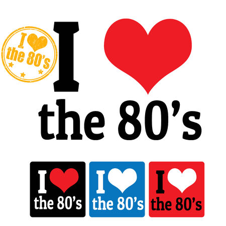 80 years: I love the 80s sign and labels on white background, vector illustration Illustration