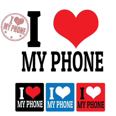 I love my phone sign and labels on white background, vector illustration Vector