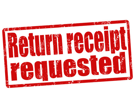 receipt: Return receipt requested grunge rubber stamp on white, vector illustration
