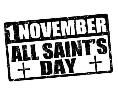 all saints  day: All saints day grunge rubber stamp, vector illustration