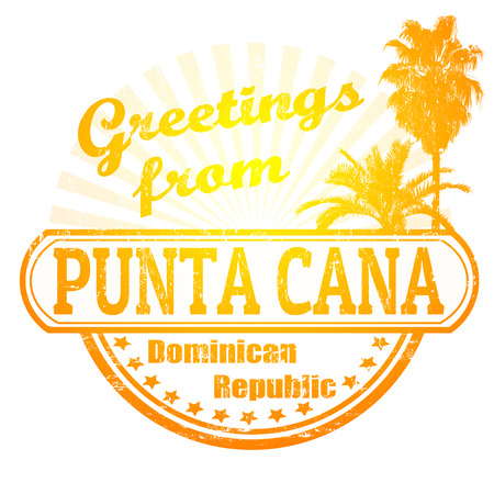 republic dominican: Grunge rubber stamp with text Greetings from Punta Cana, vector illustration Illustration
