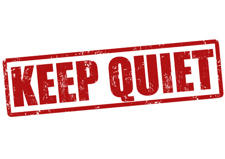blabber: Keep quiet grunge rubber stamp on white, vector illustration