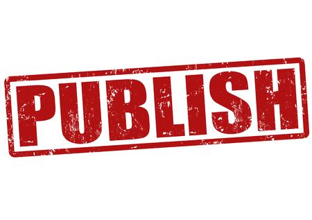 publish: Publish grunge rubber stamp on white, vector illustration