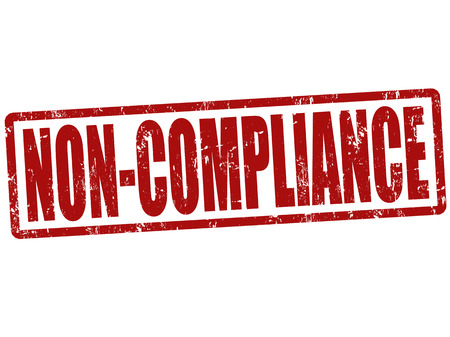 compliance: Non Compliance grunge rubber stamp on white , vector illustration