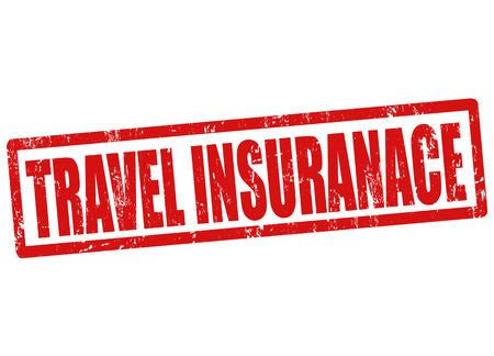 Travel insurance grunge rubber stamp on white, vector illustration