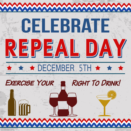 Vintage Celebrate Repeal Day Retro Poster, Vector Illustration
