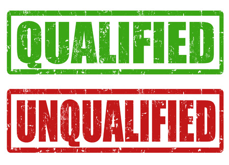 qualified: Qualified and unqualified grunge rubber stamps on white, vector illustration Illustration