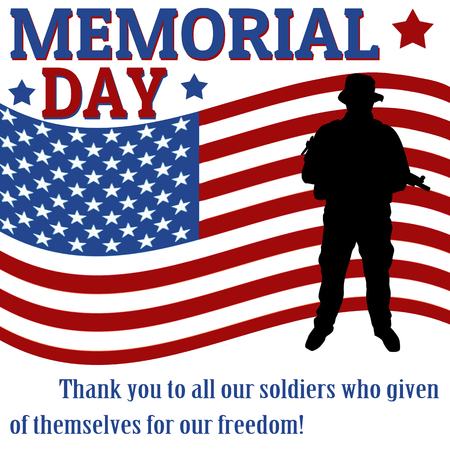 Memorial day poster with soldier over flag background, vector illustration