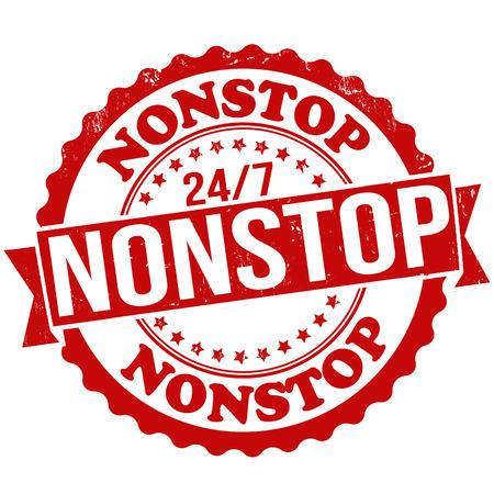 Nonstop grunge rubber stamp on white, vector illustration