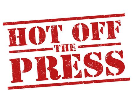 Grunge Stempel mit Text Hot Off The Press innen, Vektor-Illustration
