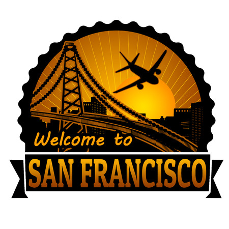 san francisco: Welcome to San Francisco travel label or stamp on white, vector illustration Illustration