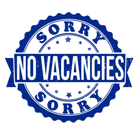 vacancies: Grunge rubber stamp with the text sorry no vacancies written inside Illustration