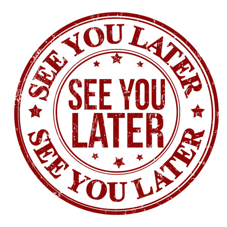 bye: See you later grunge rubber stamp on white