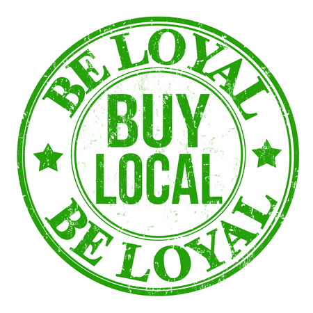 local business: Be loyal buy local grunge rubber stamp on white