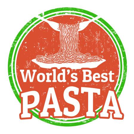 top menu: Grunge rubber stamp with text worlds best pasta written inside, illustration Illustration