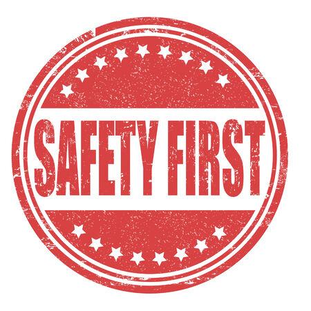 safety message: Safety first grunge rubber stamp on white Illustration