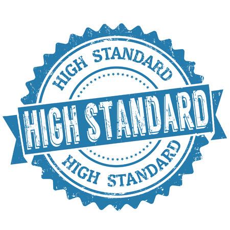 High standard grunge rubber stamp on white, vector illustration