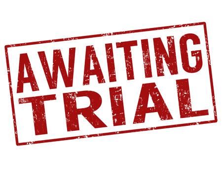 awaiting: En espera de juicio grunge sello de goma en el fondo blanco, ilustraci�n vectorial Vectores