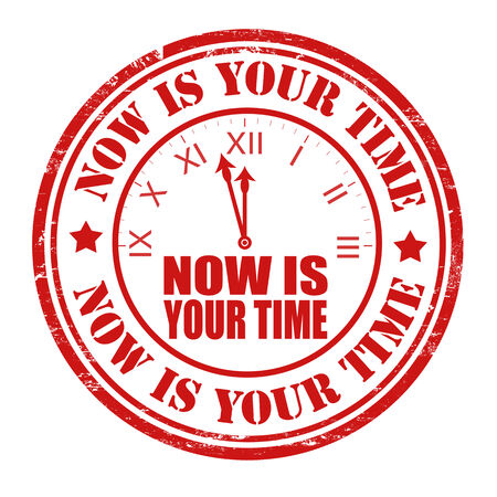 distinction: Now is your time grunge rubber stamp on white